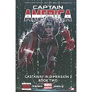 Captain America: Castaway in Dimension Z - Book Two